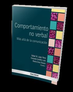 Libro sobre comunicación no verbal: Comportamiento no verbal. Más allá de la comunicación.