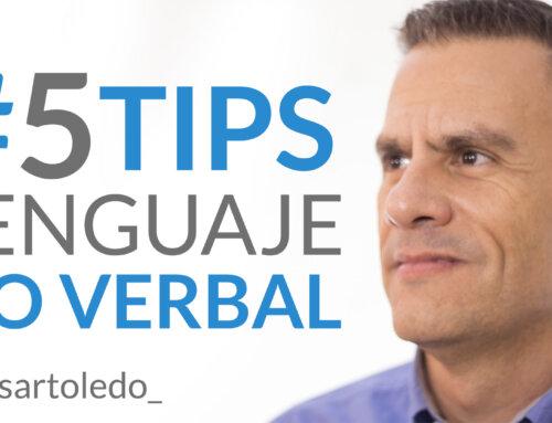5 #tips infalibles para mejorar tu comunicación no verbal