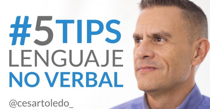 5 tips infalibles para mejorar tu lenguaje corporal