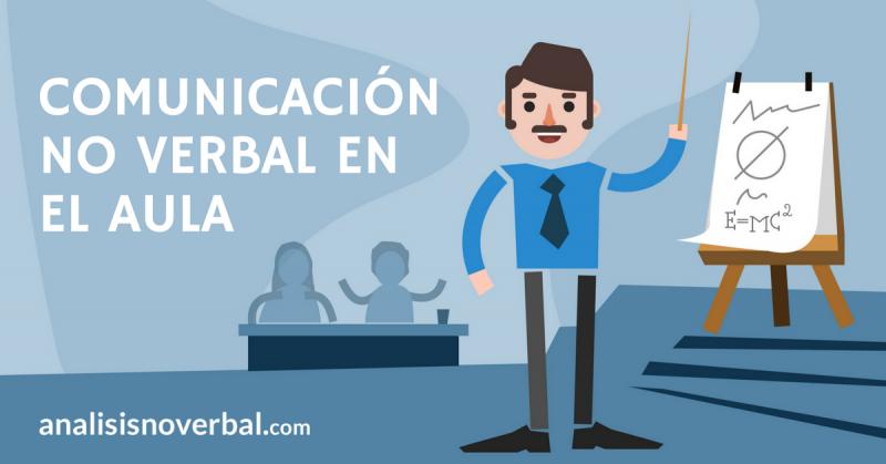 Consejos prácticos de comunicación no verbal en la enseñanza