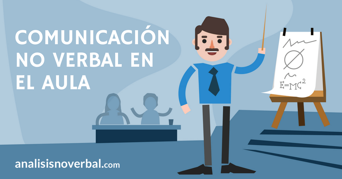 10 consejos de comunicación no verbal en la enseñanza